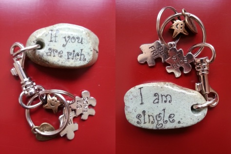 If you are rich I am single - Keychain.jpg
