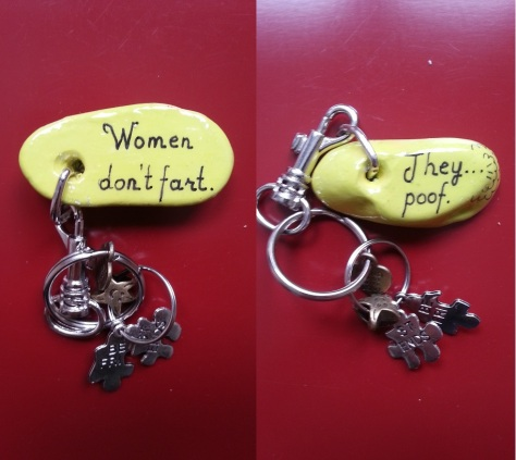 Women don't fart. They... poof Y - Keyring